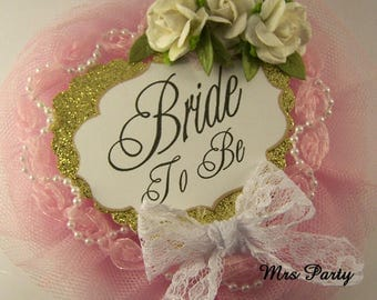 Pink and Gold Bride To Be Corsage Pink and Gold Bridal Shower Pin Pink Bride To Be Corsage Pink Bridal Gold Shower Decor Bachelorette Badge