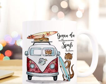 """Coffee Mug Cup Surfbus with Otters and Quote """"Genau du mitkommen Spaß haben"""" TS455"""