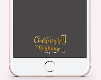 Birthday Geofilters, Adult Birthday Snapchat Filter, Gold Foil Champagne Flute, Custom Snapchat Filter, Filter For Sn