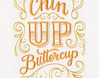 Sassafras - Chin Up Buttercup, Embroidered Dish Towel, Statement, Housewarming Gift, Kitchen Towel, Kitchen Fun, Southern Saying