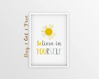 Believe In Yourself, PRINTABLE Nursery Art, Sun Print, Yellow Baby Prints, Gray Baby Room Wall Art, Inspirational Quote Print, Children Room