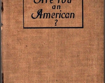 Are You An American? - 1947 - Vintage Book