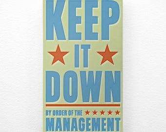 Keep It Down Art Block Sign- By Order of the Management- Kid Art for Boys Room- Wall Art for Kids Room Art- Kids Artwork- Kids Art Prints