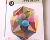 UpperCase magazine, issue #31 a magazine for the creative and curious, made in Canada, July August September 2016