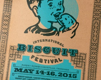 BISCUIT FESTIVAL 2015 official Letterpress Poster Biscuits Knoxville Tennessee