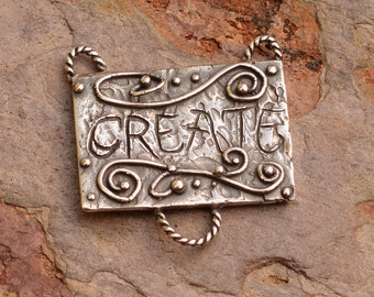 Artisan Sterling Silver Inspirational Create Word Pendant, AD-620