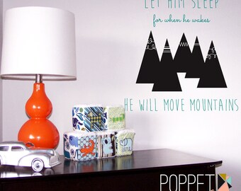 Let Him Sleep Wall Decal Set - he will move mountains - Woodland Outdoor Wall Decor - Boy Bedroom Wall Sticker - CB165