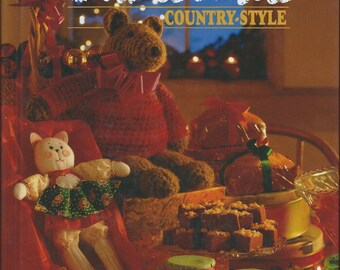 Christmas Country Style - Crafts, Recipes, Songs
