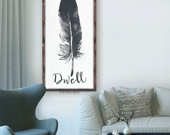 Dwell Sign | Feather Sign | Rustic Sign| Scripture Sign | Large Wood Framed Sign | Wall Decor | Gallery Wall | Feather Decor| Nature| Wooden