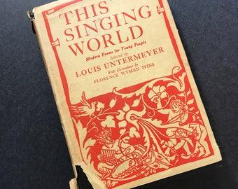 This Singing World by Louis Untermeyer Vintage Poetry Book 1923
