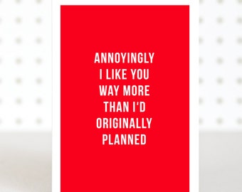 Unexpected -  Funny Valentines Anniversary Card