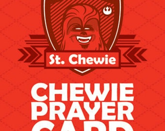Chewie is my Co-Pilot -  Set of 10 Prayer Cards (no stickers included)