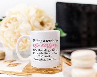 Funny Teacher Mug, Teacher Mug, Teacher Gift Idea, Being a Teacher is Easy™, Funny Teacher Gift, Gift for Teacher, Teacher Quote, Coffee Cup