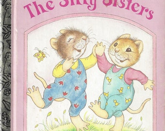 Vintage The Silly Sisters, A Little Golden Book, Children's Book, C1990