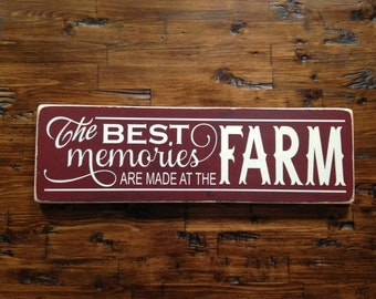 Large Farm Sign The Best Memories Are Made At The Farm Wood Sign