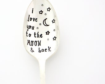 Stamped Spoon. I Love You to the Moon & Back. Hand Stamped Coffee Spoon by Milk and Honey Luxuries.