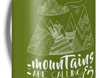 The Mountains are Calling and I Must Go Large Coffee Mug 15oz