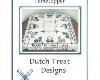 "Clearance - ""Happy Birthday! Tabletopper""  Counted Cross Stitch Chart by Dutch Treat Designs"