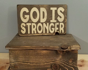 God is Stronger - Hand Painted, Rustic, Distressed, Wooden Sign.  Christian, Religion.