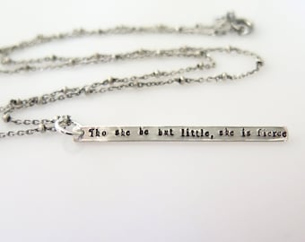 Though She Be But Little She Is Fierce Necklace, Graduation Gift, Graduation Necklace, Bar Necklace, Inspirational Jewelry Gift for Daughter