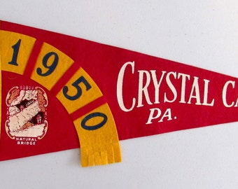 Vintage '1950 Crystal Cave, PA. Natural Bridge' Pennsylvania Pennant