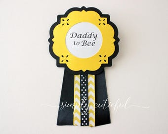 Daddy to Bee, Bumble Bee Baby Shower Corsage, Yellow and Black Badge Pin