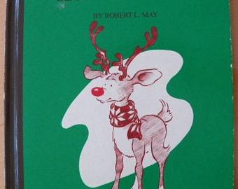 Rudolph's Second Christmas~Rudolph the Red Nosed Reindeer~Hardcover Book 1992