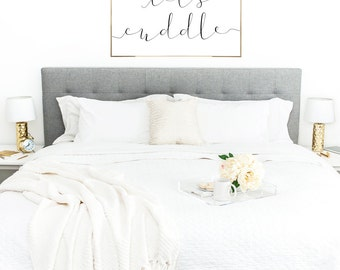 YOU PRINT PRINTABLE Wall Art 24x36 Jpeg - Let's Cuddle - Bedroom Decor, Master Bedroom, Inspirational Decor