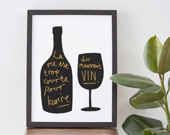 French Wine Print - Kitchen Print - French decor - Wine poster - French quote print - A3 print