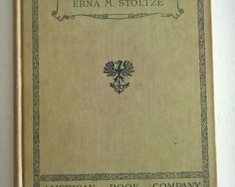 Colorful Stories for Beginners - Bunte Geschichten fur Anfanger by Erna M. Stoltze --- Antique German Elementary Reader Vintage Story Book