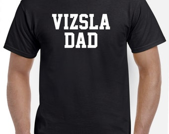 Vizsla Dad Shirt TShirt
