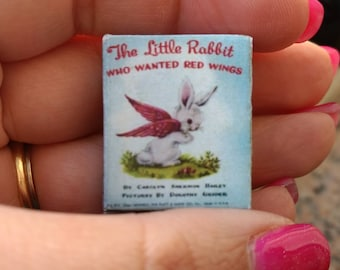 Dolls House 12th Scale The Little Rabbit Who Wanted Red Wings. Kit form miniature book.
