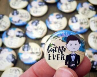 BEST LIFE EVER 'Trevor' Button Pins