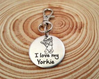 Engraved I love my Yorkie Zipper Pull | Purse Charm | Clip on Charm | All Breeds Available