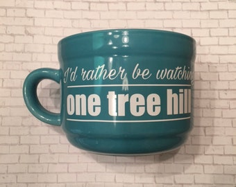 One Tree Hill - I'd Rather Be Watching One Tree Hill