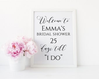 Welcome Bridal Shower Sign, Editable Bridal Shower Printable, Days Till I Do Sign, Bridal Shower Decor. Instant Download. WC3