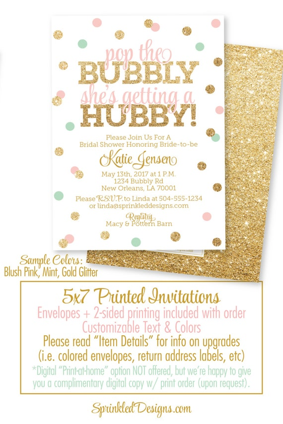 Bridal Shower Invitation - Pop the Bubbly She\'s Getting A Hubby ...