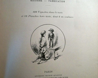 Les Jouets Histoire - Fabrication/ History of French Toys/ French Text, c 1890/ Illustrated