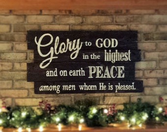 GLORY to GOD in the Highest Reclaimed Wood Scripture Sign ~ Luke 2:14 ~ Ready to Ship!
