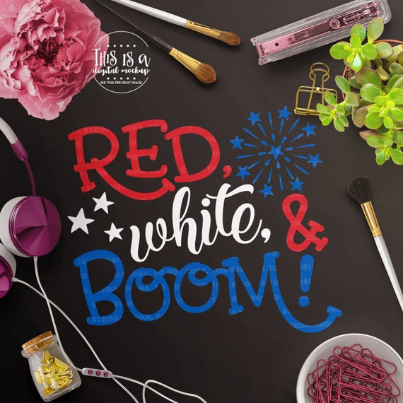 May The Fourth Be With You Svg: Patriotic SVG 4th Of July Svg Red White & Boom Svg July 4th