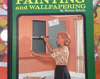 1976 // PAINTING AND WALLPAPERING // A Practical Handbook