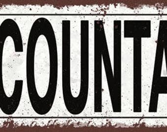 Accountant Metal Street Sign, Rustic, Vintage   TFD2029