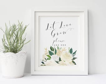 Let Love Grow wedding sign printable, Wedding favor sign, Garden white cream favors sign printable,  Let Love grow sign, The Asli collection