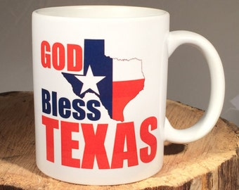 God Bless TEXAS Coffee Mug/Cup comes in 11 or 15 ounce Lone Star State