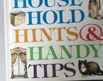 Reader's Digest Household Hints & Handy Tips The Most Comprehensive Best Organized Hardest Working Collection of How-to Facts and Shortcuts