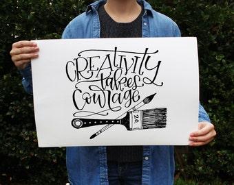 Art Print - Creativity Takes Courage - Quote