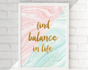 Printable Balance Quote Wall Art, Life Quotes Print, Pink Mint Marble Gold Foil Wall Art Print, Home Wall Decor, Dorm Wall Art, Office Decor