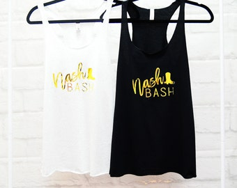 Nashville Bachelorette Shirts - Bachelorette Party Shirts Nashville - Bachelorette Tank Top - Nash Bash Shirt