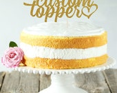Custom Cake Topper, Cake Decoration, Glitter, Party, Personalized Cake Topper, Any name, Birthday Topper, Wedding, Anniversary, Baby Shower