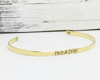 BREATHE Bracelet, gold cuff bracelet, mantra bracelet, skinny cuff, feminist, breathe jewelry, yoga, motivational jewelry, Bridesmaid gift.